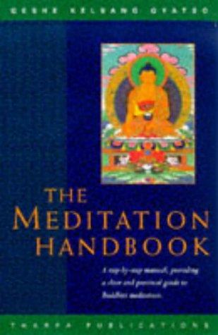 9780948006432: The Meditation Handbook: A Step-By-Step Manual for Buddhist Meditation