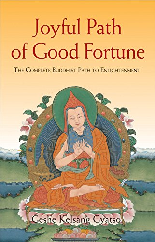 9780948006456: Joyful Path of Good Fortune: The Complete Buddhist Path to Enlightenment