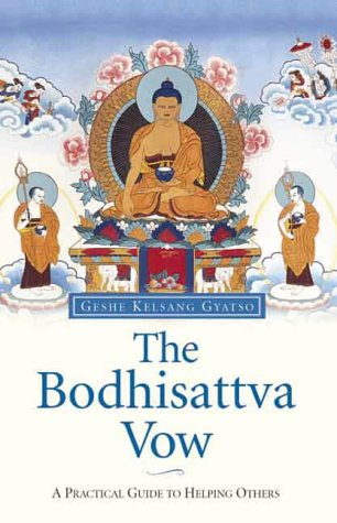 9780948006500: The Bodhisattva Vow: A Practical Guide to Helping Others