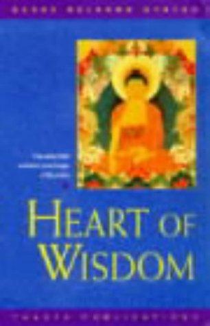 9780948006524: Heart of Wisdom: The Essential Wisdom Teachings of Buddha