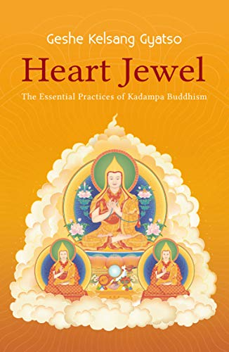 9780948006562: Heart Jewel: The essential practices of Kadampa Buddhism