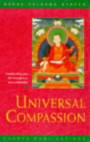9780948006579: Universal Compassion: Transforming Your Life Through Love and Compassion