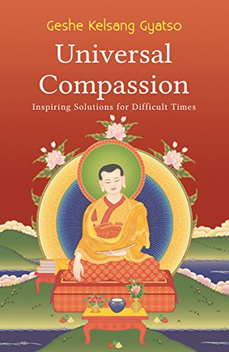 9780948006722: Universal Compassion: Transforming Your Life Through Love and Compassion