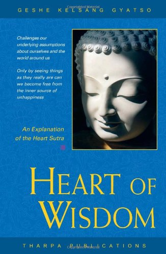 9780948006777: Heart of Wisdom: An Explanation of the Heart Sutra