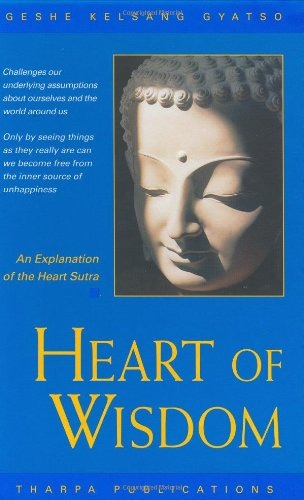 9780948006807: Heart of Wisdom: An Explanation of the Heart Sutra