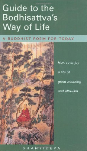 9780948006890: Guide to the Bodhisattva's Way of Life: How to enjoy a life of great meaning and altruism