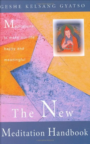 9780948006913: The New Meditation Handbook: Meditations to Make Our Life Happy and Meaningful