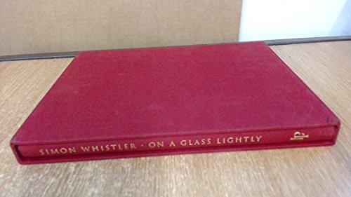 9780948021565: On a Glass Lightly