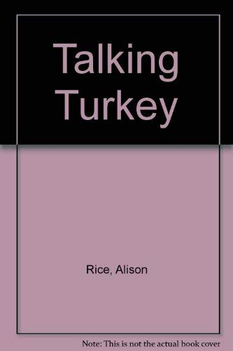 Talking Turkey (9780948032387) by Rice, Alison