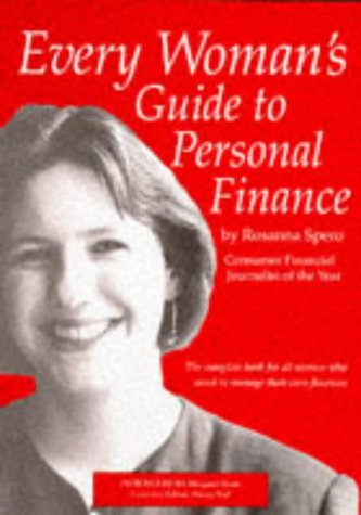 9780948035159: Every Woman's Guide to Personal Finance: The Complete Book for All Women Who Want to Manage Their Own Finances