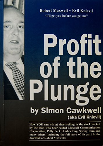 9780948035173: Profit of the Plunge: How to Win at Short-selling