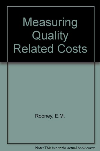 Measuring Quality Related Costs