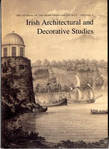 9780948037290: Irish Architectural and Decorative Studies: v. 10: The Journal of the Irish Georgian Society