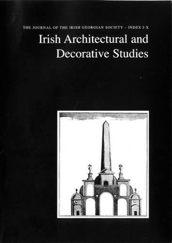 9780948037641: Irish Architectural and Decorative Studies: Index to Vols 1-10