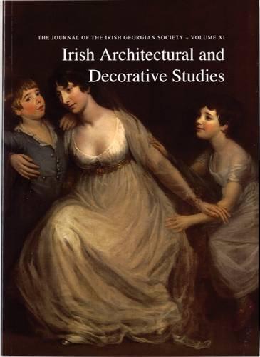 Irish Architectural and Decorative Studies, Vol. XI William Laffan