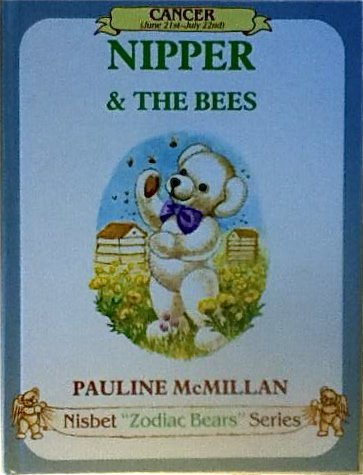 9780948045035: Nipper and the Bees: Cancer