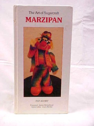 Marzipan, The Art of Sugarcraft: Ashby, Pat