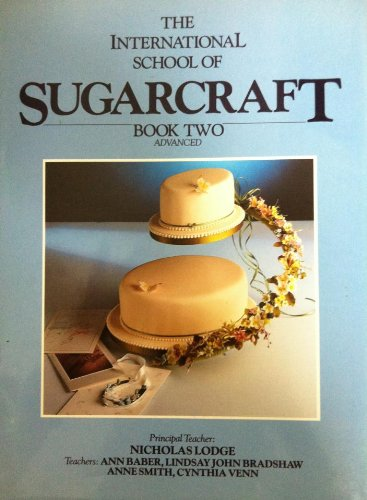 9780948075780: The International School of Sugarcraft