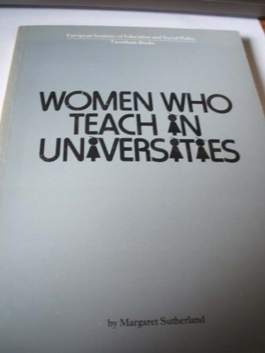 Women Who Teach in Universities: Sutherland, Margaret