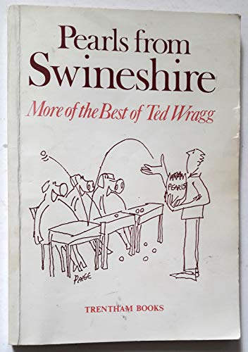 Pearls from Swineshire (9780948080050) by E C Wragg