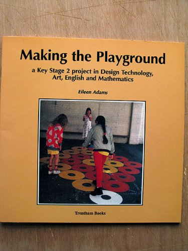 Making the Playground (0948080922) by Eileen Adams