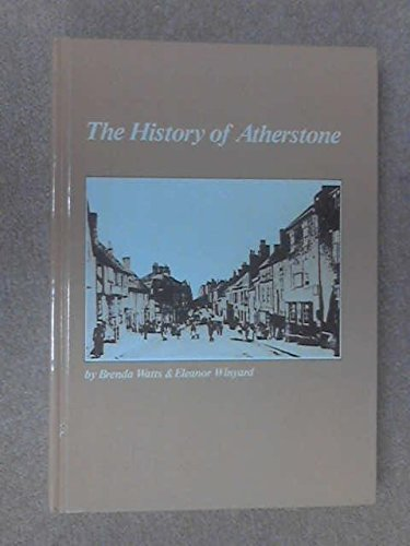 The History Of Atherstone
