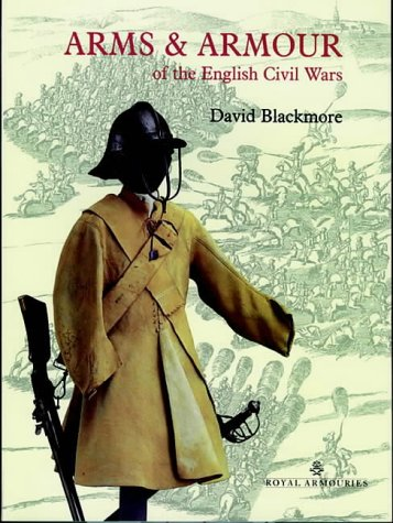 9780948092084: Arms and Armour of the English Civil Wars