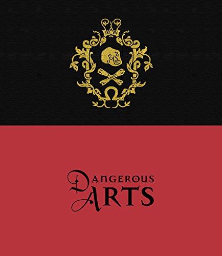 Dangerous Arts: Bennett, Natasha et
