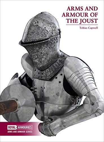9780948092831: Capwell, T: Arms and Armour of the Medieval Joust (Arms and Armour Series)