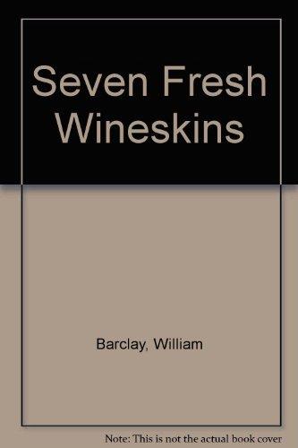 9780948095054: Seven Fresh Wineskins