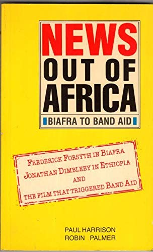 9780948096037: News Out of Africa: Biafra to Band Aid