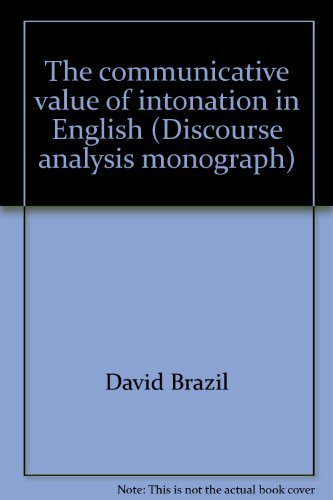 9780948101007: The communicative value of intonation in English (Discourse analysis monograph)
