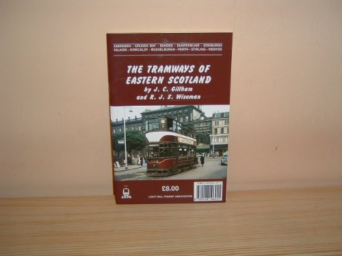 9780948106255: The Tramways of Eastern Scotland