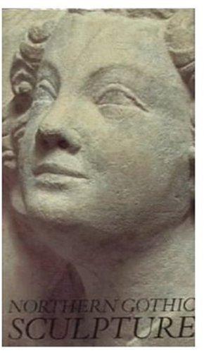 9780948107467: Northern Gothic Sculpture, 1200-1450