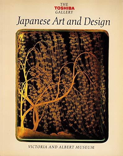 The Toshiba Gallery; Japanese art and Design: Earle, Joe, Ed