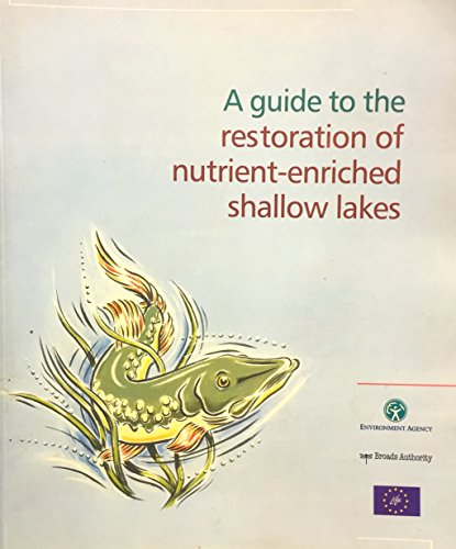 9780948119293: A Guide to the Restoration of Nutrient-enriched Shallow Lakes (Wetlands International Publication)