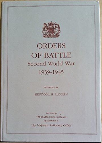 Orders of Battle: Second World War, 1939-1945.: H. F. Joslen.