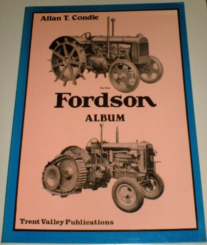 New Fordson Album (0948131020) by Allan T. Condie