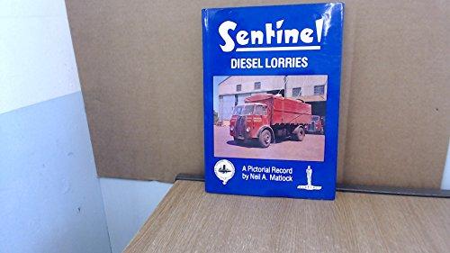 9780948131226: Sentinel Diesel Lorries: Pictorial Record