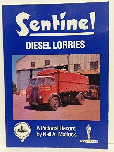 9780948131233: Sentinel Diesel Lorries: Pictorial Record