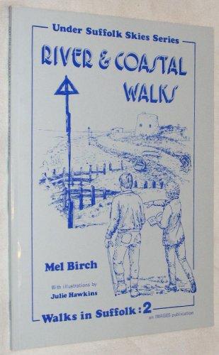 9780948134043: River and Coastal Walks in Suffolk