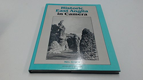 9780948134142: Historic East Anglia in Camera