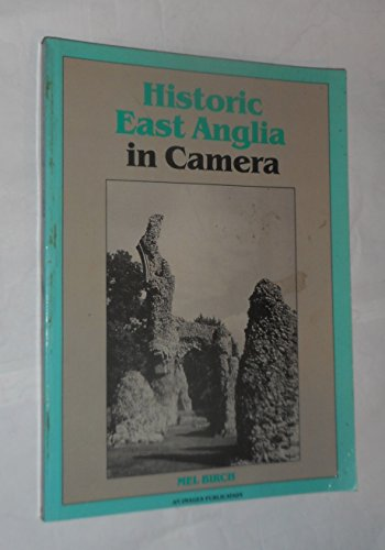 9780948134159: Historic East Anglia in Camera