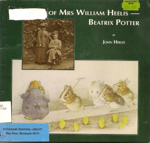 9780948135538: The Tale of Mrs.William Heelis: Beatrix Potter
