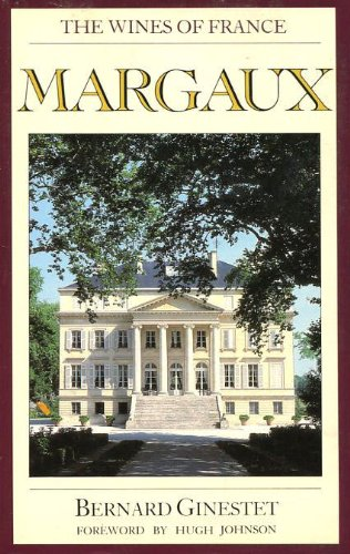 9780948149115: Margaux: The Wines of France