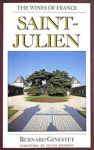 9780948149122: The wines of France: Saint-Julien