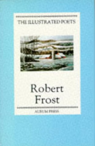 9780948149221: Robert Frost (Illustrated Poets)