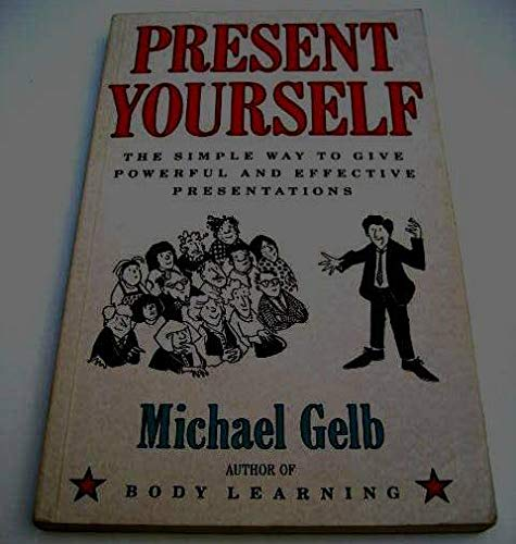 9780948149986: Present Yourself