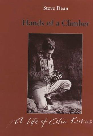 9780948153211: Hands of a Climber: Life of Colin Kirkus