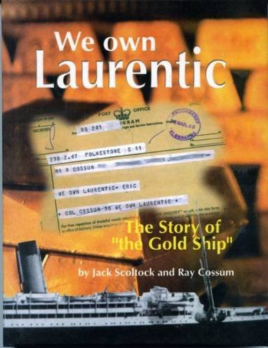 9780948154522: We Own Laurentic: The Story of